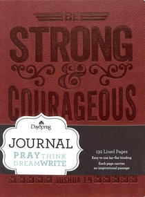 Journal: Strong and Courageous (Brown Durable Faux Leather)