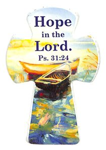 Small Cross Magnet: Hope in the Lord (Psalm 31:24)