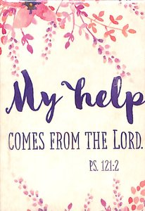 Magnet With a Message: My Help Comes From the Lord..Psalm 121:2