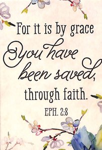 Magnet With a Message: For It is By Grace... Eph 2:8