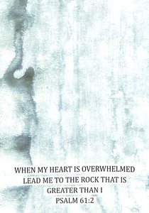 Boxed Cards: When My Heart is Overwhelmed Lead Me to the Rock That is Greater Than I (Psalm 61:2)