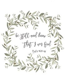 Poster Small: Be Still and Know That I Am God (Psalm 46:10)