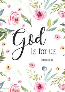 Poster Small: God is For Us (Romans 8:31)