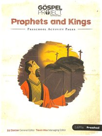 Prophets & Kings (Preschool Activity Pages) (#05 in The Gospel Project For Kids 2015-18 Series)