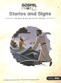 Stories and Signs (Older Kids Activity Pages) (#08 in The Gospel Project For Kids Series)