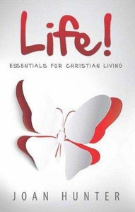 Life! Essentials For Christian Living