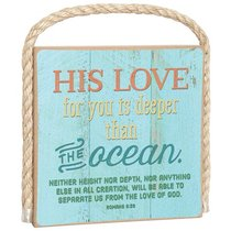 Gone Coastal Plaque: His Love For You is Deeper Than the Ocean (Romans 8:39)