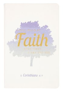 Flexi Cover Journal: I Will Walk By Faith, Tree, 2 Corinthians 5:7, 13.9cm X 21.5cm