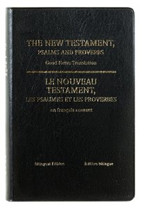 French/English New Testament With Psalms & Proverbs