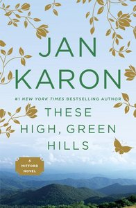 These High Green Hills (#03 in Mitford Years Series)