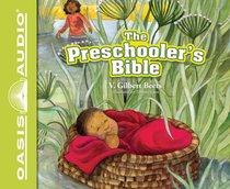 The Preschoolers Bible (Unabridged, 2 Cds)