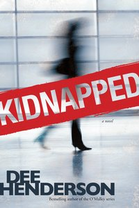 Kidnapped (Previously Published As True Courage)
