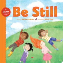 Be Still (My First Bible Memory Books Series)