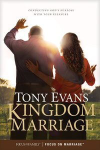 Kingdom Marriage: Connecting Gods Purpose With Your Pleasure