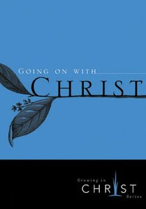 Going on With Christ