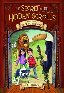 Race to the Ark (#02 in The Secret Of The Hidden Scrolls Series)