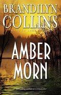 Amber Morn (#04 in Kanner Lake Series)