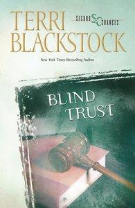 Blind Trust (Second Chances Series)