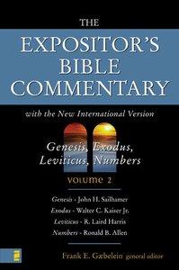 Genesis - Numbers (Expositors Bible Commentary Series)