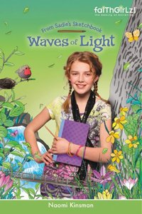 Faithgirlz!/From Sadies Sketchbook: Waves of Light (Faithgirlz!/sadies Sketchbook Series)