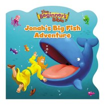 Jonahs Big Fish Adventure (Beginners Bible Series)