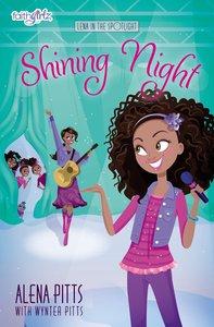 Shining Night (Faithgirlz!/lena In The Spotlight Series)
