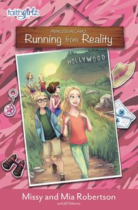 Running From Reality (Faithgirlz! Princess In Camo Series)
