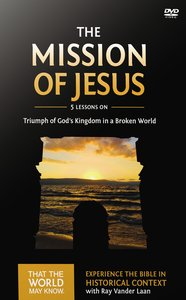 The Mission of Jesus (DVD Study) (#14 in That The World May Know Series)