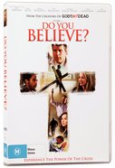 Do You Believe Movie