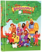 The Beginners Bible (Timeless Childrens Stories) (Beginners Bible Series)