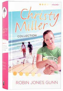 Christy Miller Collection Volume 1 (Christy Miller Series)