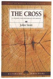 The Cross (Lifeguide Bible Study Series)