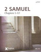 2 Samuel (Bible Study Book) (Explore The Bible Series)