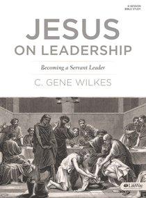 Jesus on Leadership (Member Book)