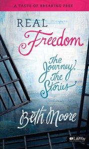 Real Freedom - a Taste of Breaking Free