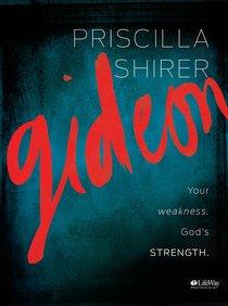 Gideon: Your Weakness, Gods Strength (Member Book)