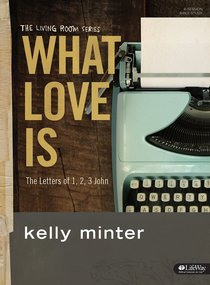 What Love is (Study Journal)