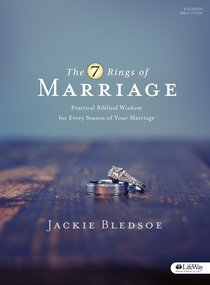 The 7 Rings of Marriage (Bible Study Book: 8 Session-study And 7 Weeks Of Homework)