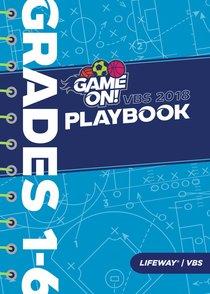 Grades 1-6 (Playbook) (Vbs 2018 Game On! Series)
