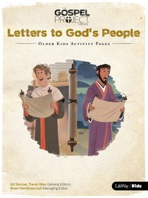 Letters to Gods People (Older Kids Activity Pages) (#11 in The Gospel Project For Kids Series)