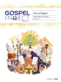 Out of Egypt (Older Kids Activity Pages) (#02 in The Gospel Project For Kids Series)