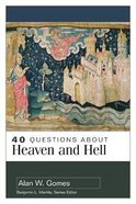 About Heaven and Hell (40 Questions Series)