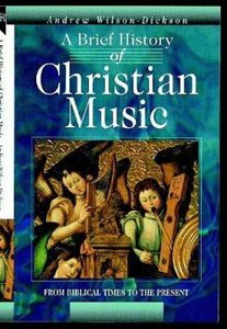 Brief History of Christian Music