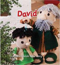 David (Bible Friends Series)
