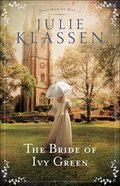 The Bride of Ivy Green (#03 in Tales From Ivy Hill Series)
