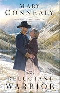 The Reluctant Warrior (#02 in High Sierra Sweethearts Series)