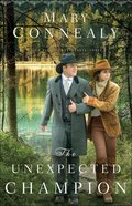 The Unexpected Champion (#03 in High Sierra Sweethearts Series)