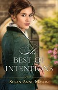 The Best of Intentions (#01 in Canadian Crossings Series)