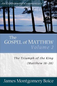 Gospel of Matthew (Volume 2) (Expositional Commentary Series)