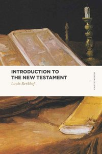 Introduction to the New Testament (Lexham Classics Series)